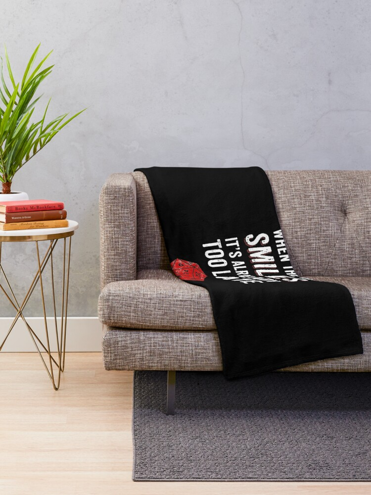Alternate view of When The DM Smiles Its Already Too Late RPG Gamer DnD Throw Blanket
