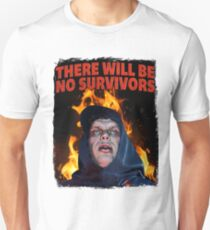 There Will Be No Survivors Unisex T-Shirt
