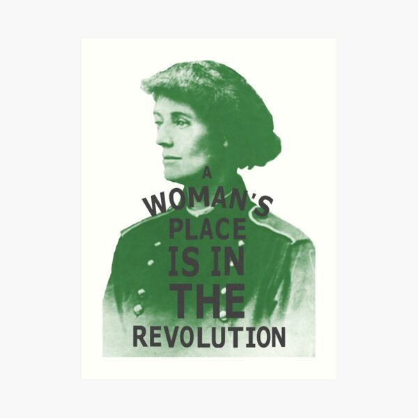 A Woman's place is in the Revolution - Countess Markievicz Art Print