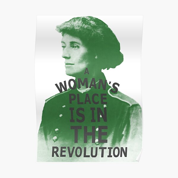 A Woman's place is in the Revolution - Countess Markievicz Poster
