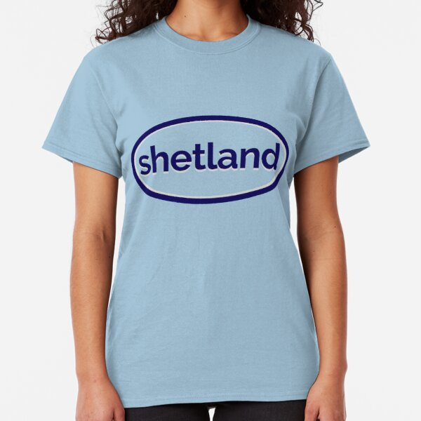 Shetland Scotland - the Scottish Island (Design Day 45) Classic T-Shirt