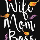 Wife Mom Boss by Richard Eijkenbroek