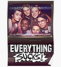 Everything Sucks Poster