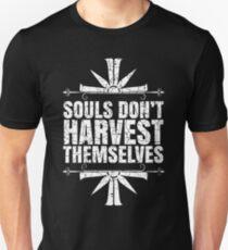 Souls Don't Harvest Themselves Unisex T-Shirt