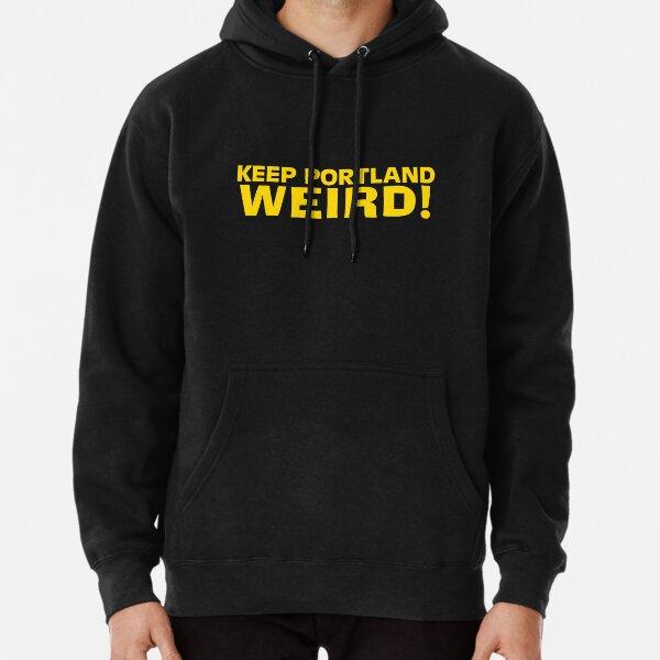 Halten Sie Portland seltsam! Hoodie