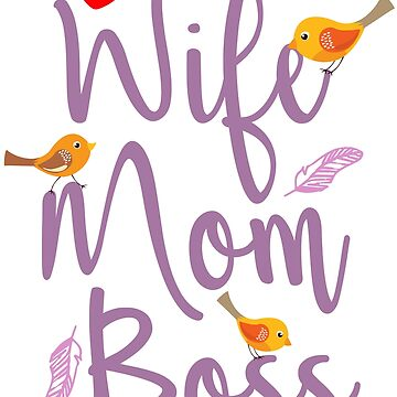 Wife Mom Boss by Nowhereman78