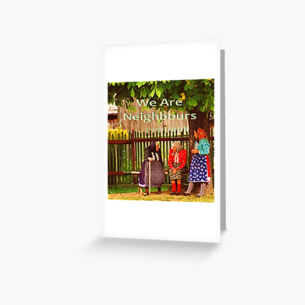 Neighbours Greeting Card
