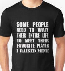 Mom Raised Her Favorite Player - Funny Gift Idea Unisex T-Shirt