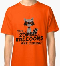 Funny Cute Distressed Zombie Raccoons Are Coming Pun Sayings Classic T-Shirt