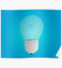 Money making idea. Light bulb with Dollar symbol.Business concept Poster