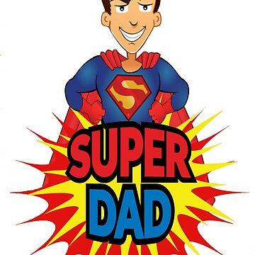 Super Dad T-Shirt by salesramalho