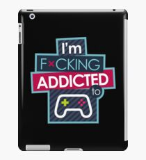 VIDEO GAME ADDICTED | For Gamers and Players iPad Case/Skin