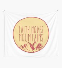 Christian Quote - Faith Moves Mountains Wall Tapestry