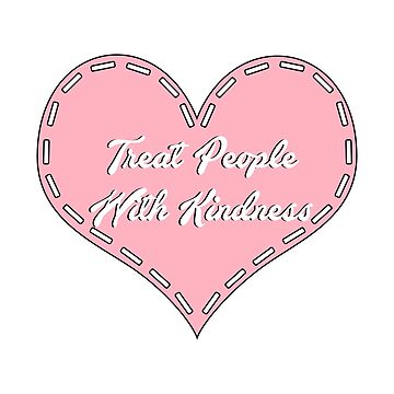 Treat People With Kindness Stitched Heart Design by livstuff