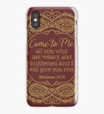 Come To Me All Who Are Weary Matthew 11 28  iPhone Case