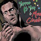 Yippee Ki Yay & Merry Christmas - Die Hard by johnboveri