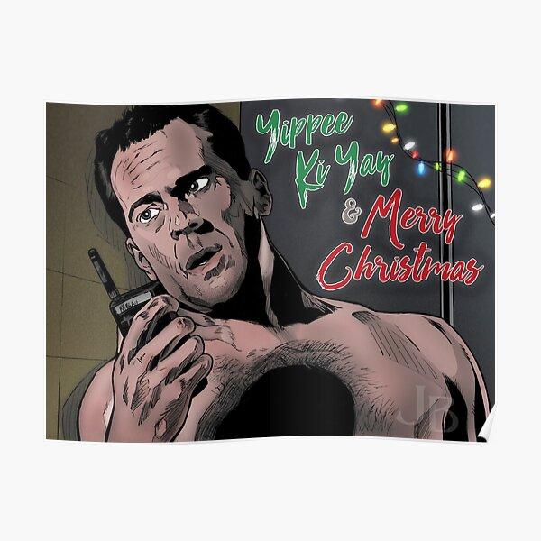 Yippee Ki Yay & Merry Christmas - Die Hard Poster