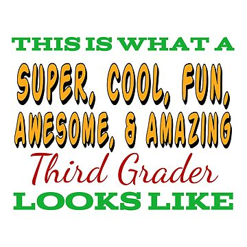 This Is What An Awesome Third Grader Looks Like by Designedwithtlc