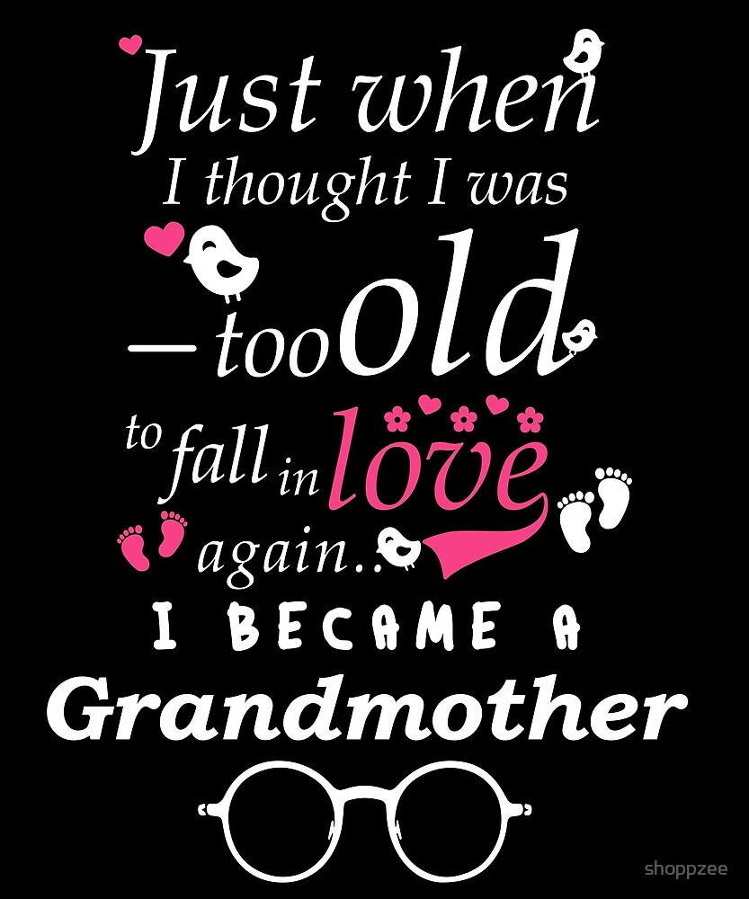 I Became Grandma Grandma Grandmother by shoppzee