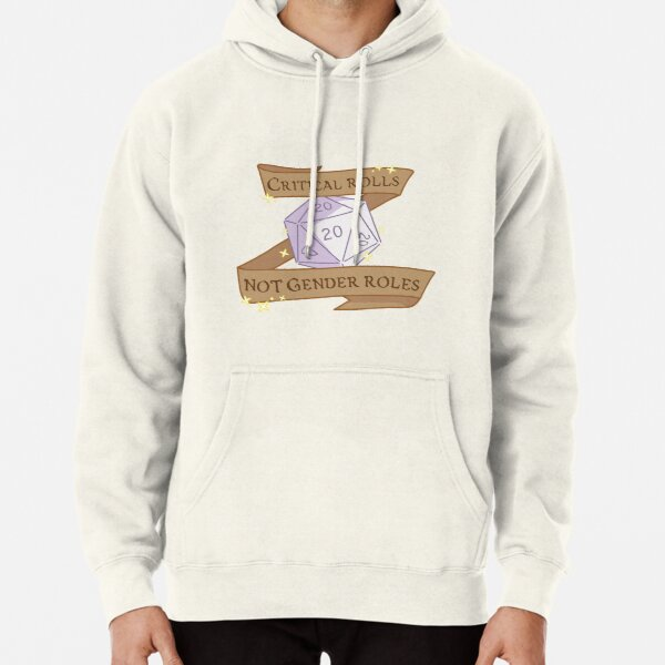 critical rolls not gender roles Pullover Hoodie