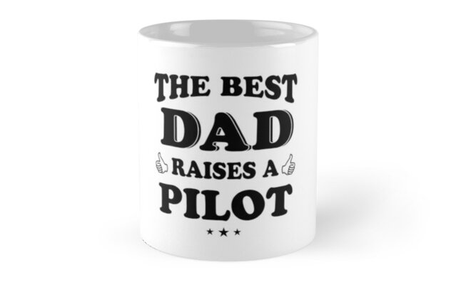 the best dad raises a pilot fathers day 2018 dads gifts by david uy - Best Dad Christmas Gifts