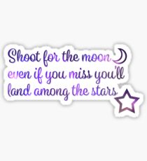 Shoot for the moon Sticker