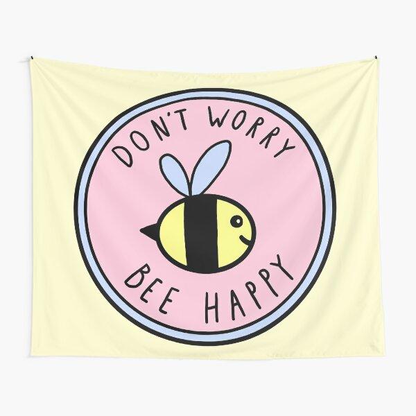 Mach dir keine Sorgen, Biene Happy Wandbehang