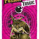 Possum Tragic by Gorewhoreaust