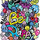 Be Happy  Doodle Monsters by cheeckymonkey