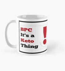 Bullet Proof Coffee (BPC) - it's a keto thing Mug