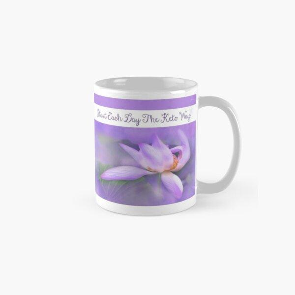 Start Each Day The Keto Way! Classic Mug