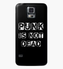 Punk is not Dead Case/Skin for Samsung Galaxy