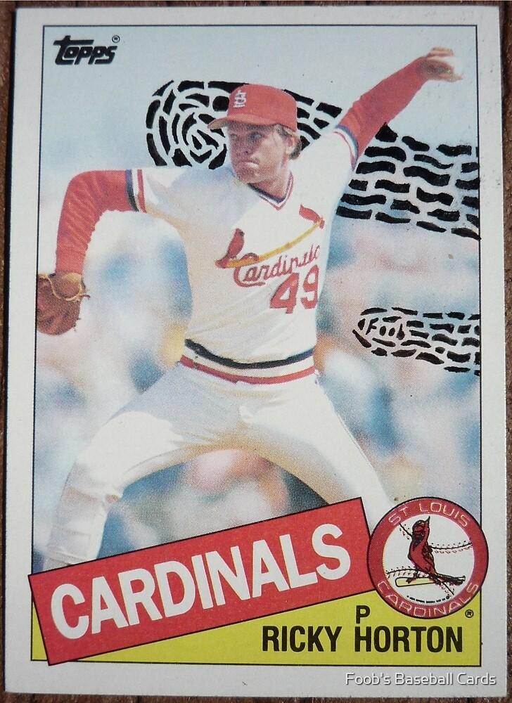 006 - Ricky Horton by Foob's Baseball Cards