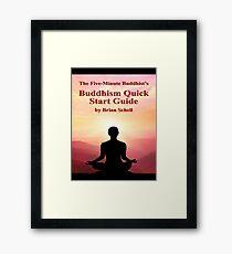 Buddhist Quick Start Guide Framed Print
