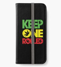Keep One Rolled iPhone Wallet/Case/Skin