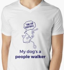 Funny My Dog's a People Walker Design For Dog Lovers with Dogs who Walk Them Men's V-Neck T-Shirt