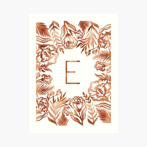 Initial E - Rose Gold Glitter Flowers Art Print