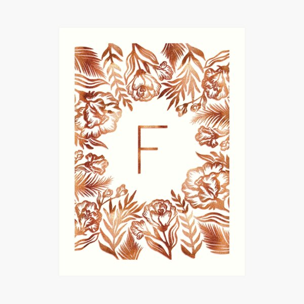Initial F- Rose Gold Glitter Flowers Art Print