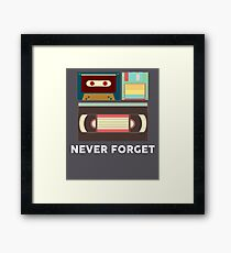 Never Forget Floppy Disk, VHS, Cassette Tape Framed Print