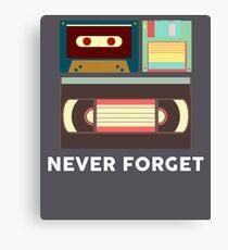 Never Forget Floppy Disk, VHS, Cassette Tape Canvas Print