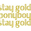 Stay Gold  by WildRoots