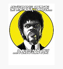 Jules quotes - Pulp Fiction Photographic Print
