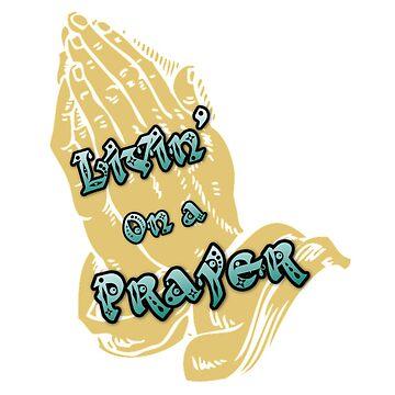 Bon Jovi - Livin' on a Prayer by JustinFolger