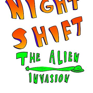 Night Shift The Alien Invasion by RetailTheComic