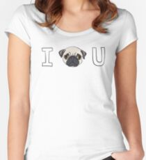 I Pug You Women's Fitted Scoop T-Shirt