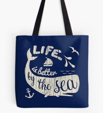 Life is Better By The Sea Tote Bag
