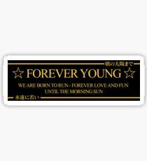 Forever Young Drift Slap Sticker