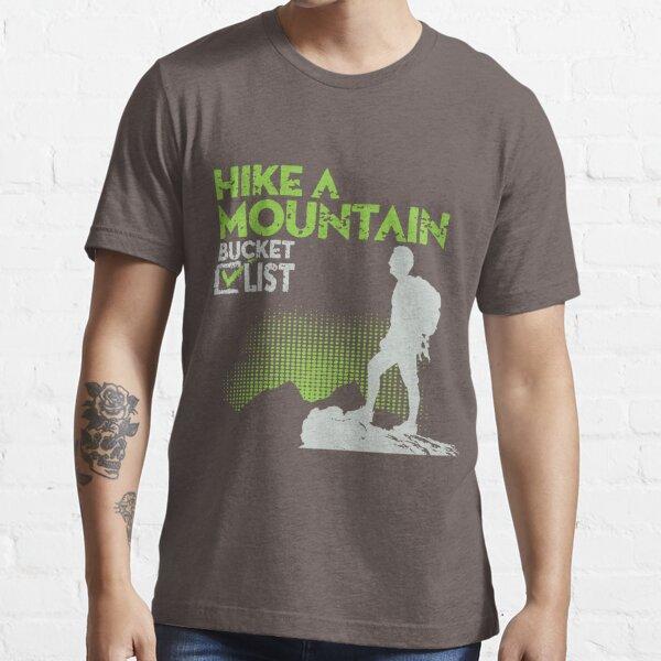 Hike Mountain Bucket List Essential T-Shirt