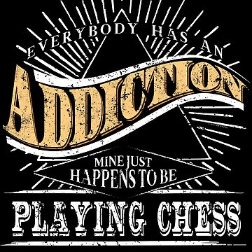 Addiction Is Playing Chess Shirt Gift Chess Game Shirt by shoppzee