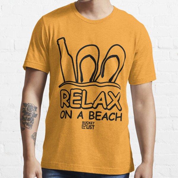 Beach Relaxing Bucket List Essential T-Shirt